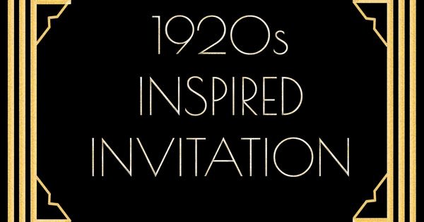 1920s Invitation Template Free Best Of Use This 1920s Inspired Invitation Template for A Gatsby