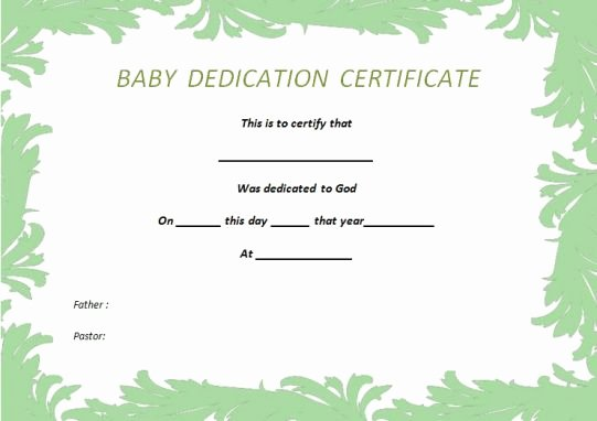 Baby Dedication Certificate Template Luxury 26 Free Fillable Baby Dedication Certificates In Word