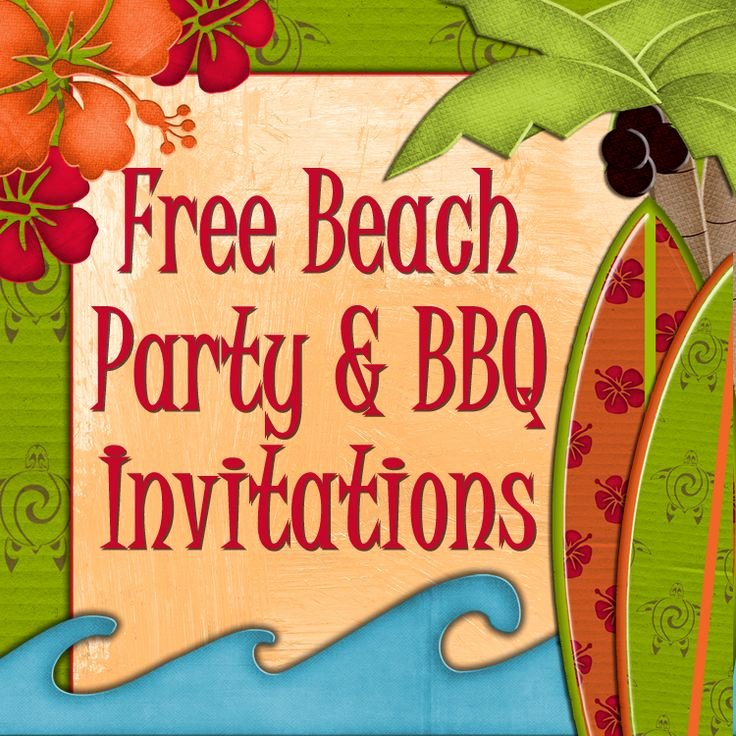 Beach Party Invitation Template Best Of Free Printable Beach Party Luau and Bbq Invitations
