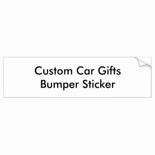 Bumper Sticker Template Free Awesome Custom Car Gifts Bumper Sticker Template