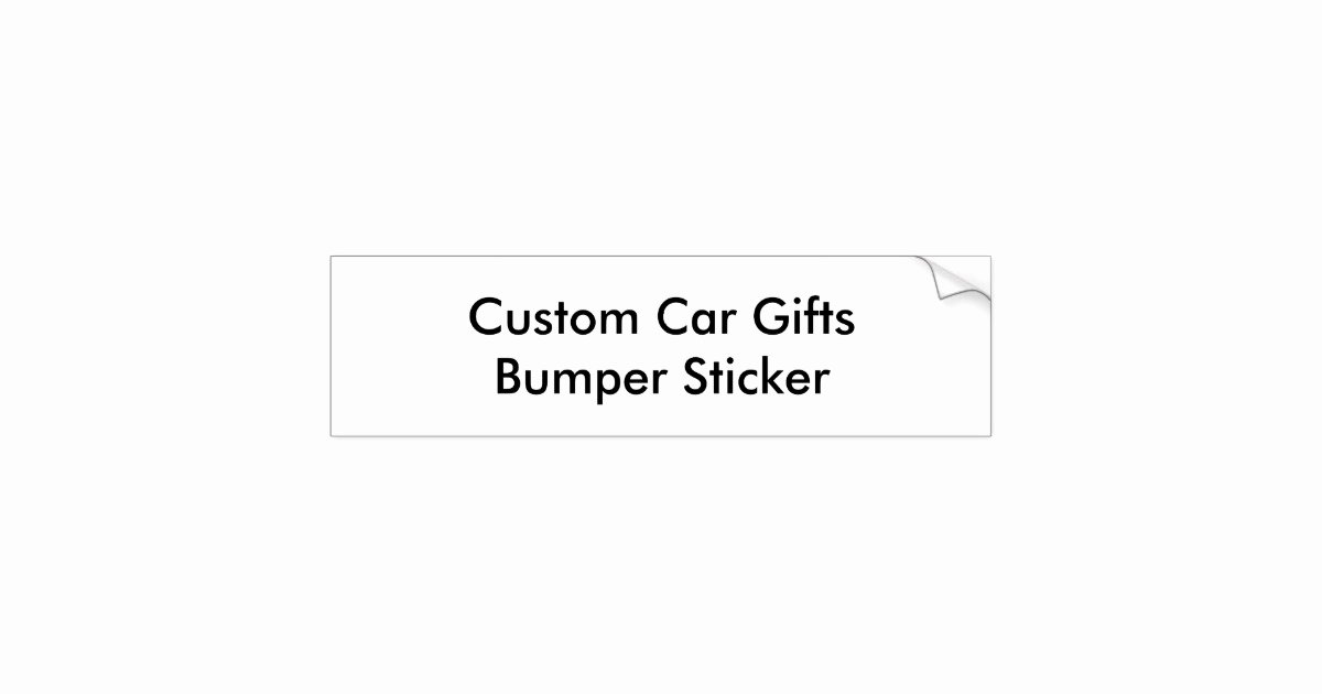 Bumper Sticker Template Free Beautiful Custom Car Gifts Bumper Sticker Template