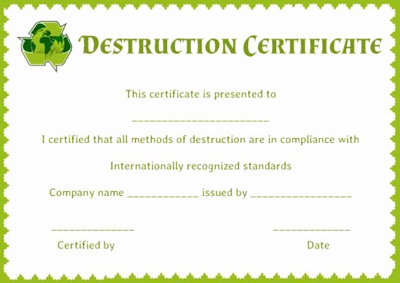 Certificate Of Destruction Template Elegant 8 Free Customizable Certificate Of Destruction Templates