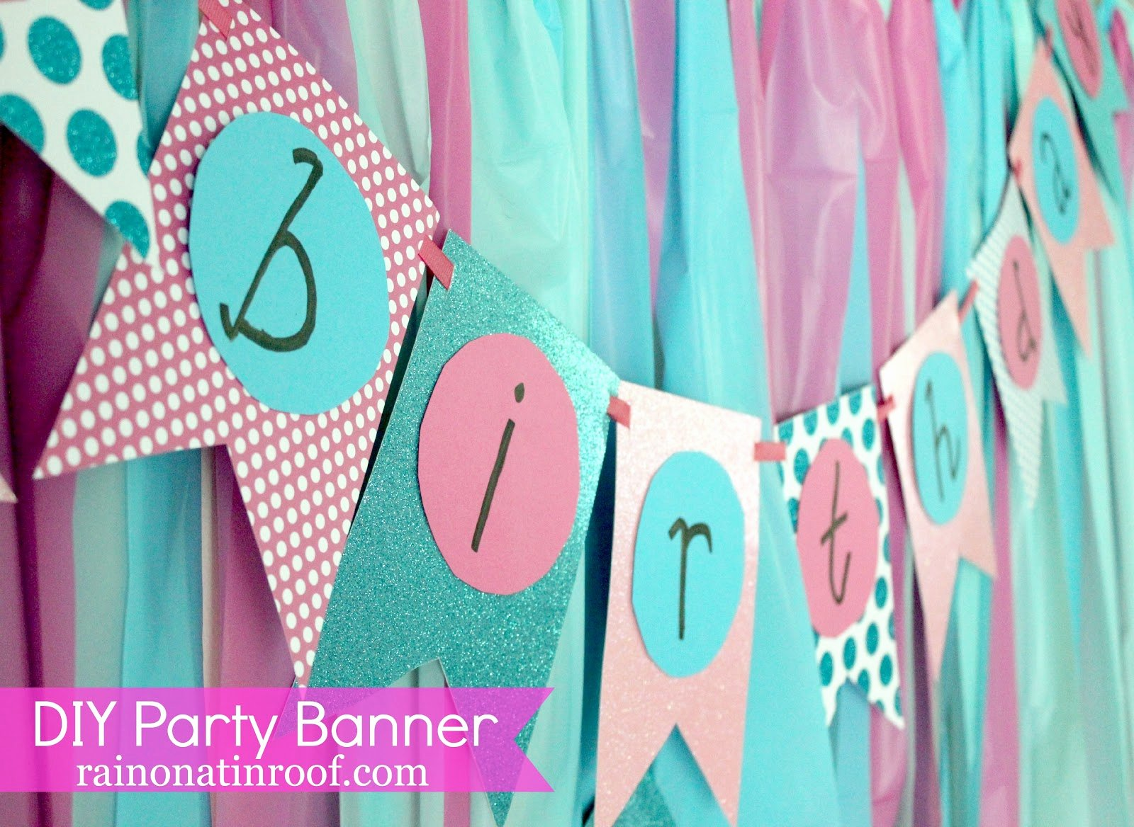 Diy Birthday Banner Template Fresh Easiest Ever Diy Birthday Banner Part 2 Rain On A Tin Roof