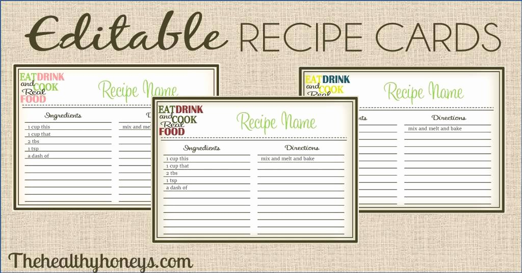 Editable Recipe Card Template New Real Food Recipe Cards Diy Editable the Healthy Honeys
