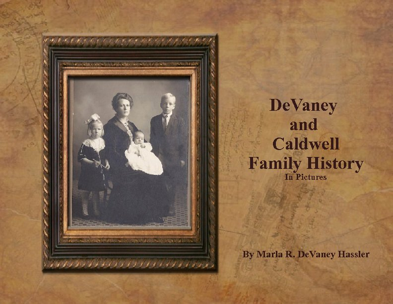 Family History Book Template Inspirational Devaney and Caldwell Family History