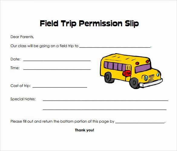 Field Trip form Template Fresh 15 Permission Slip Samples