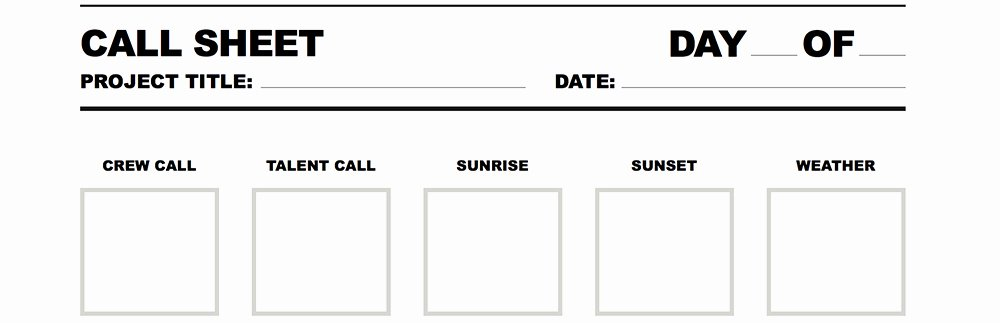 Film Call Sheet Template New Free Call Sheet for and Video Projects