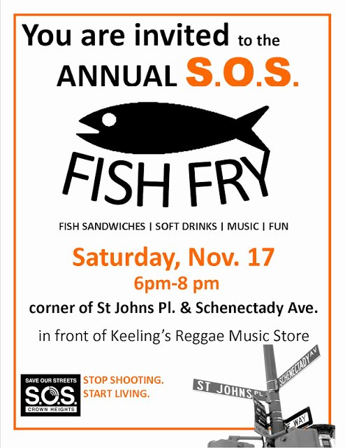 Fish Fry Flyer Template Unique S O S Crown Heights and S O S Bed Stuy Past Munity