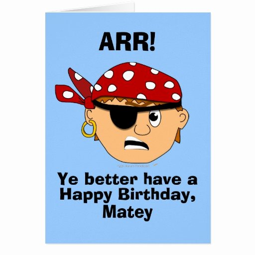 Funny Birthday Card Template Awesome Arr Pirate Boy Funny Birthday Card Template