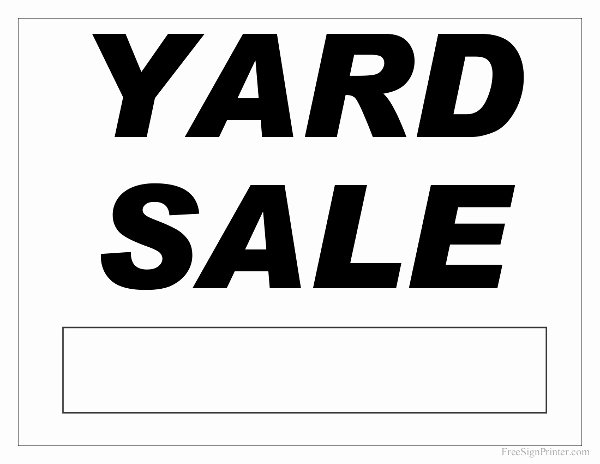 Garage Sale Sign Template Fresh Yard Sale Signs Templates Garage Sale Sign Printable Www