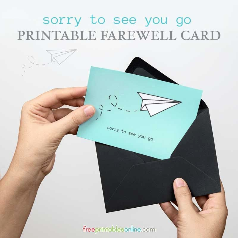 "Going Away Card Template Best Of A Free Printable Farewell Card with the Text ""sorry to See"