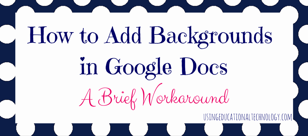 Google Docs Border Template Best Of How to Add Backgrounds In Google Docs A Workaround