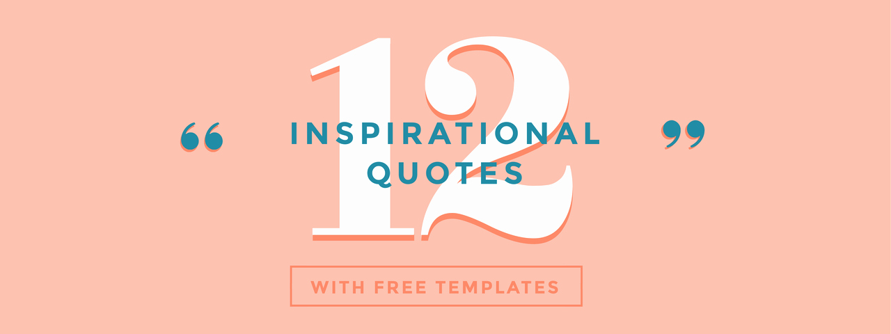 Graphic Design Quote Template Unique 12 Inspirational Quotes with Free Templates Easil