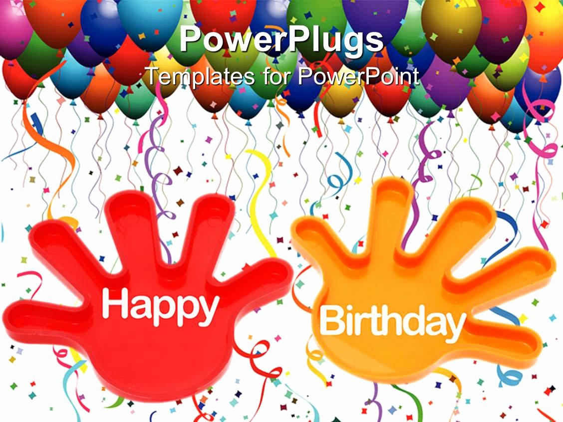 Happy Birthday Template Free Awesome Powerpoint Template Hands with the Words Happy Birthday