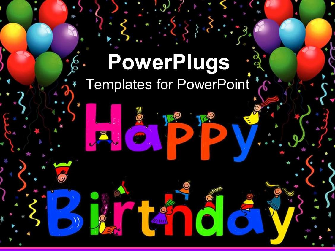 Happy Birthday Template Free Lovely Powerpoint Template Kids Climbing Happy Birthday Letters
