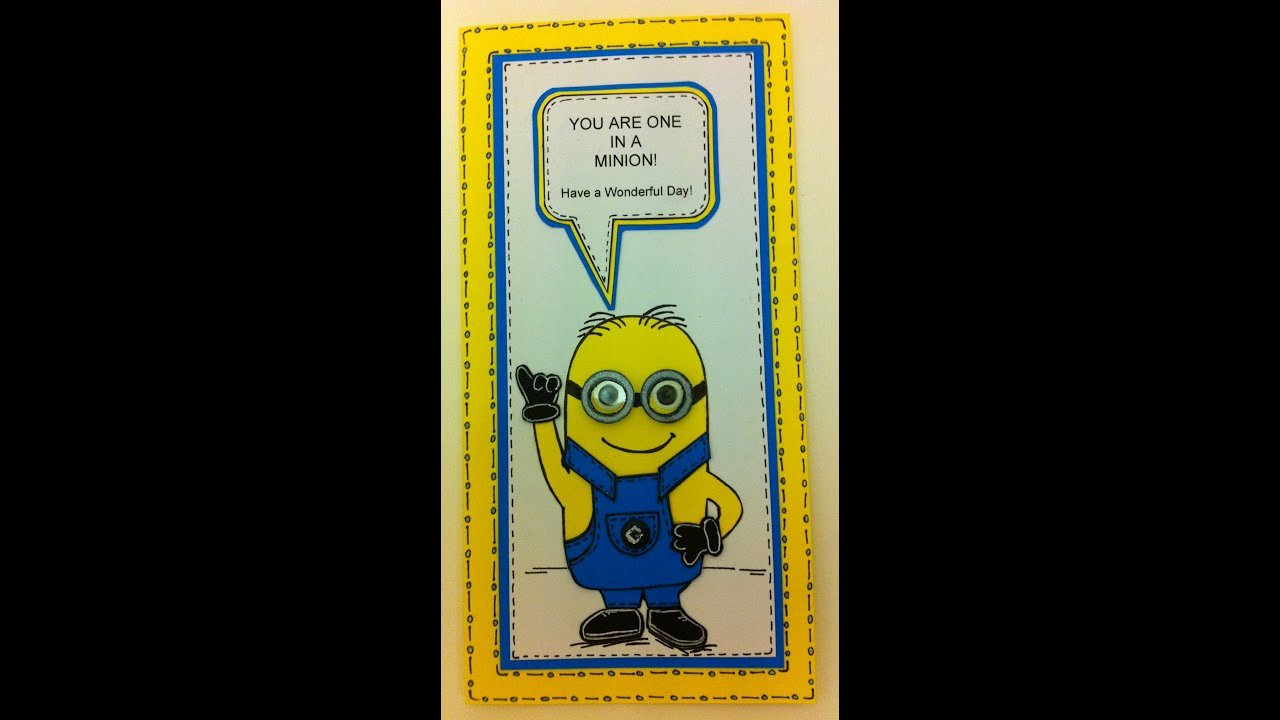 Minions Birthday Card Template Luxury E In A Minion Birthday Card Tutorial Email Me for Free