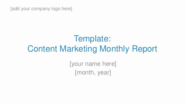 Monthly Marketing Report Template Unique Template Content Marketing Monthly Report