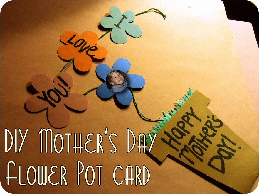 Mothers Day Cards Template Lovely Karewares Diy Revisited Mother S Day Flower Pot with
