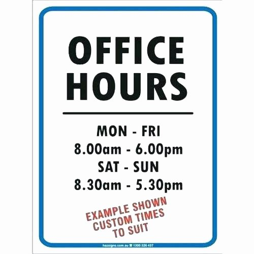 Office Hours Sign Template Elegant Fice Hours Sign Template Opening Hours Template Word