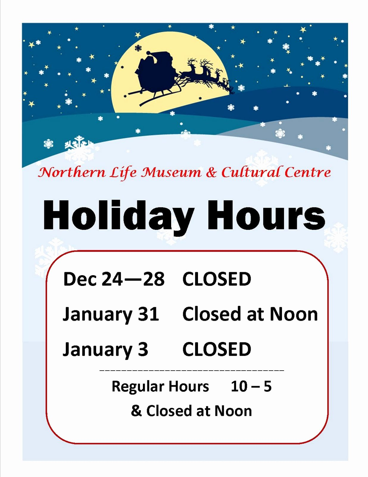 Office Hours Sign Template Fresh northern Life Museum & Cultural Centre News Museum
