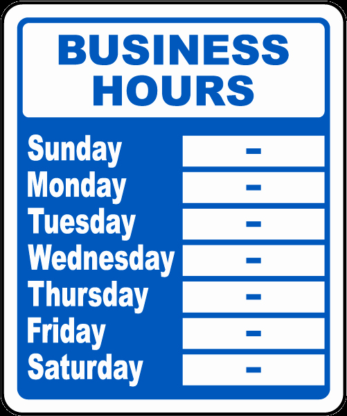 Office Hours Sign Template New Business Hours Week Sign by Safetysign R5513
