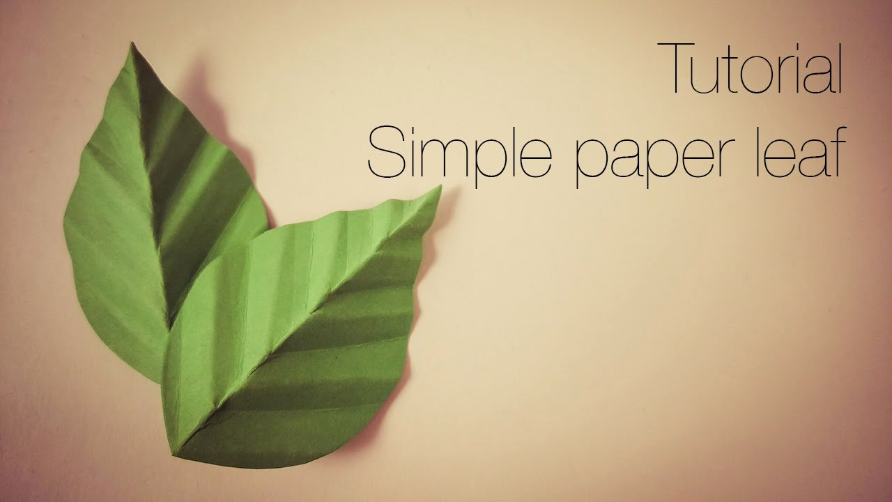 Paper Flower Leaf Template Awesome Tutorial Simple Paper Leaf