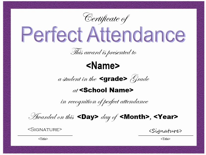 Perfect attendance Award Template Awesome 13 Free Sample Perfect attendance Certificate Templates