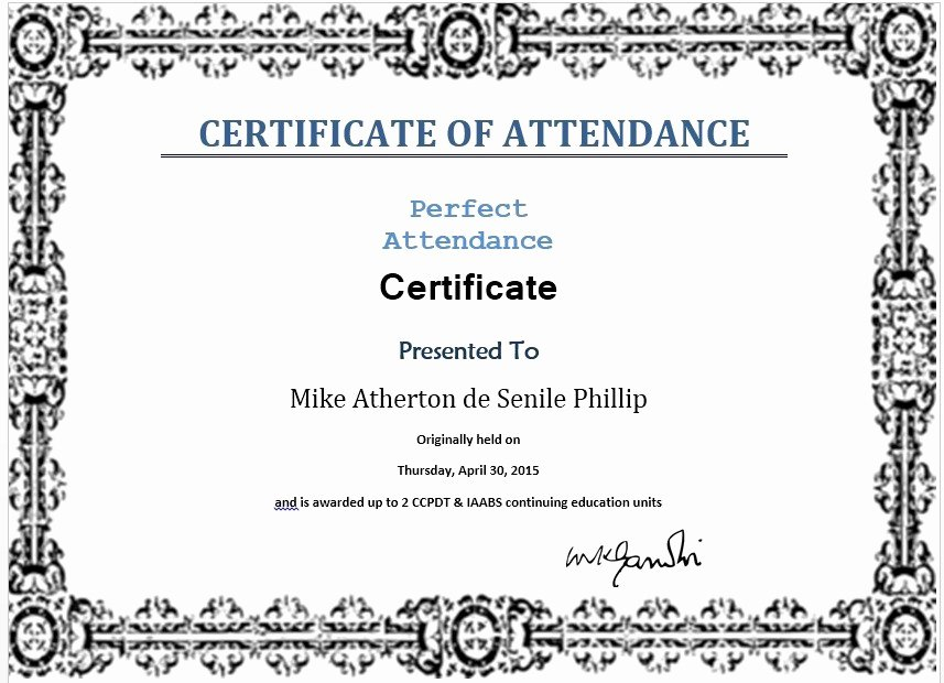 Perfect attendance Certificate Template Lovely 13 Free Sample Perfect attendance Certificate Templates