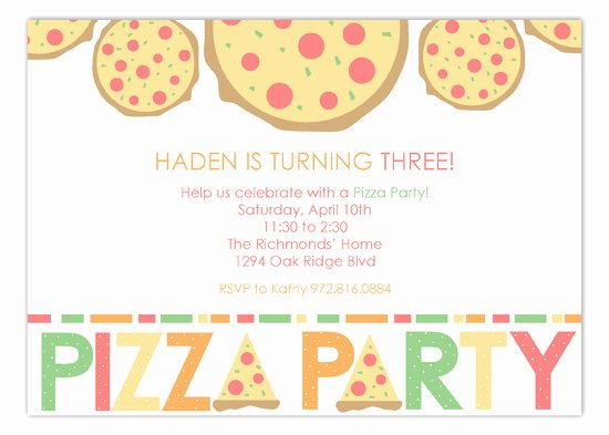 Pizza Party Invites Template Lovely Haden is Turning Three Pizza Party Invitations