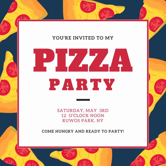Pizza Party Invites Template New Party Invitation Templates Canva