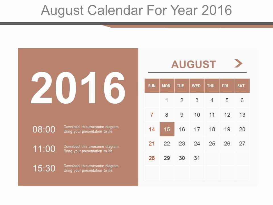 Powerpoint 2016 Calendar Template Best Of August Calendar for Year 2016 Powerpoint Slides