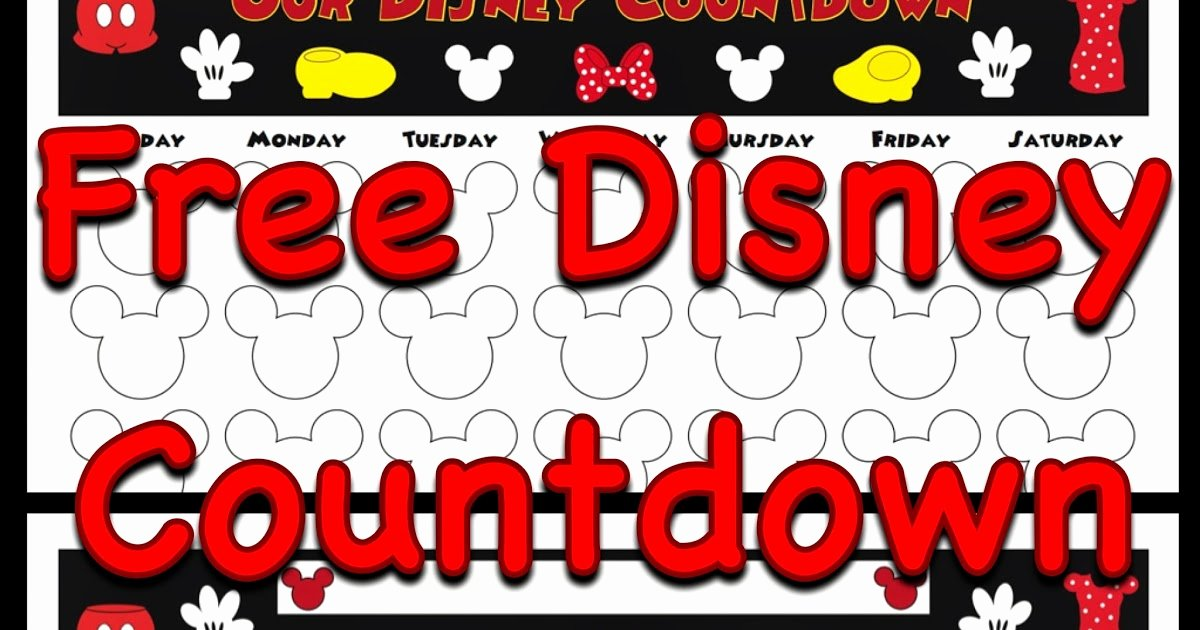 Printable Countdown Calendar Template Unique My Disney Life Countdown Calendars