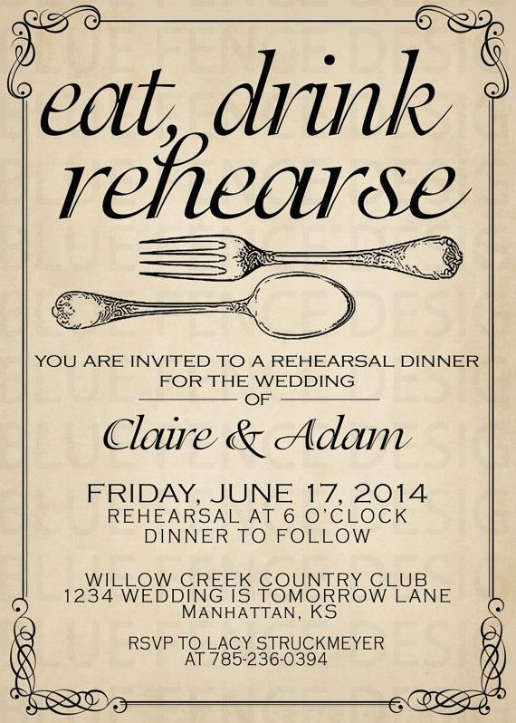 Rehearsal Dinner Invitation Template Inspirational Best 25 Rehearsal Dinners Ideas On Pinterest