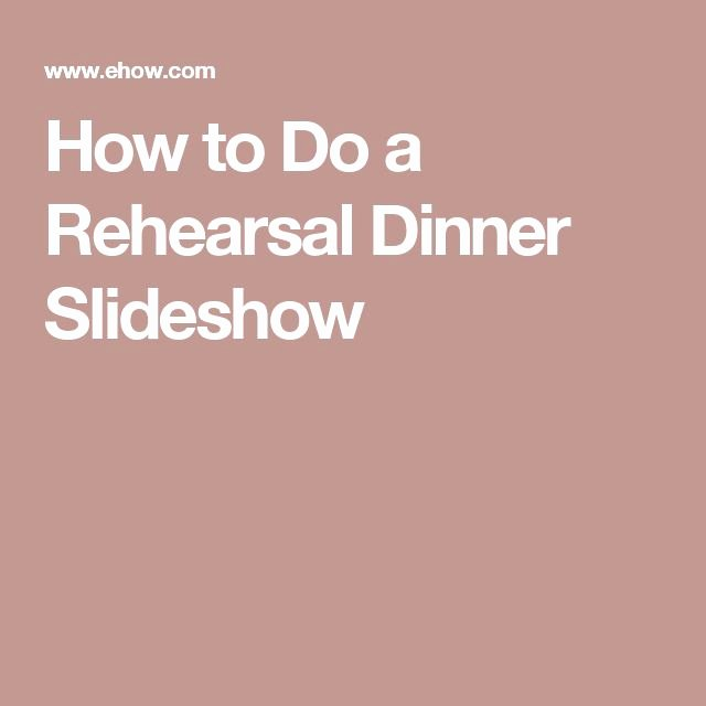Rehearsal Dinner Slideshow Template Beautiful Best 25 Wedding Rehearsal Dinners Ideas On Pinterest