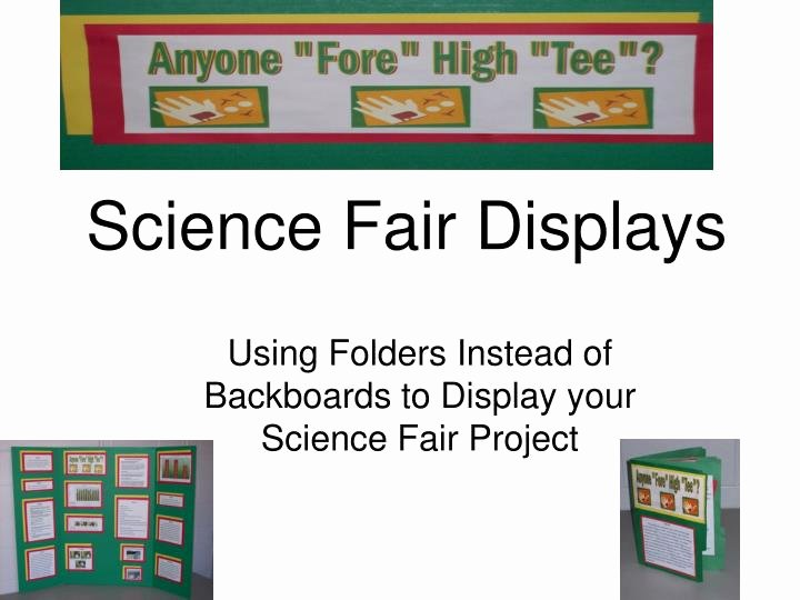 Science Fair Powerpoint Template Fresh Ppt Science Fair Displays Powerpoint Presentation Id