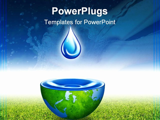 Water Power Point Template Best Of Powerpoint Template Water Drop Above Half Globe Holding