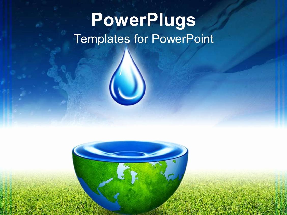 Water Power Point Template Unique Powerpoint Template Water Drop Above Half Globe Holding