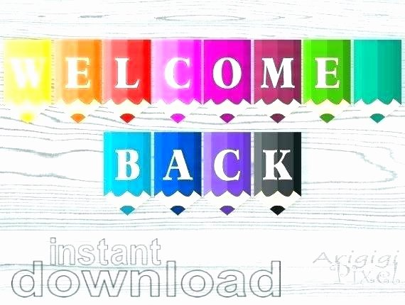 Welcome Back Banner Template Lovely Wel E Banner Template Back Free Printable
