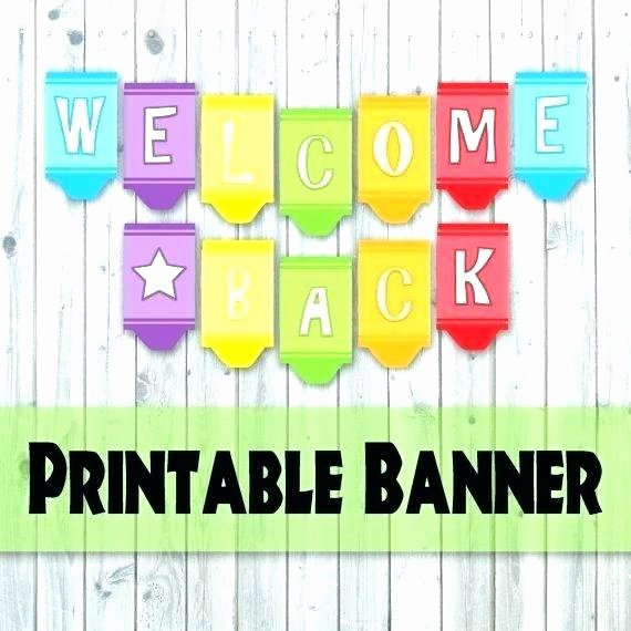 Welcome Back Banner Template New Printable Wel E Home Banner Template Free Sign In Sheets