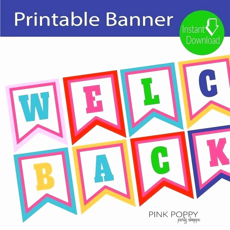 Welcome Back Sign Template Best Of Best Free In Birthday Wel E Printable Flag Banner